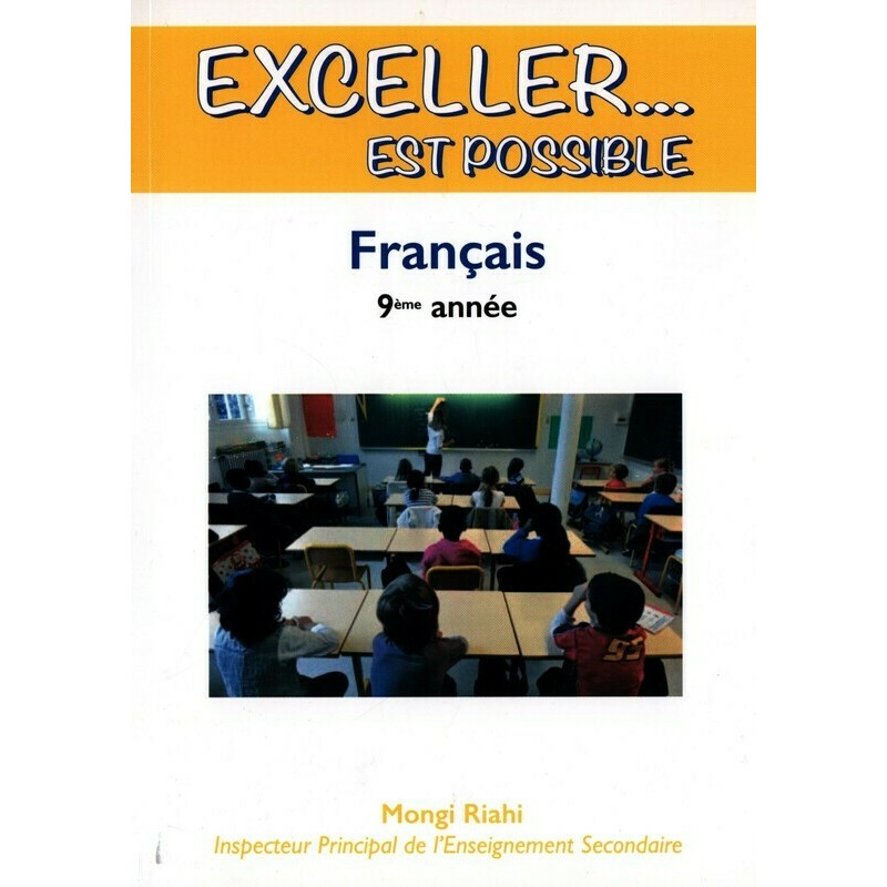 Exceller Est Possible Francais 9eme