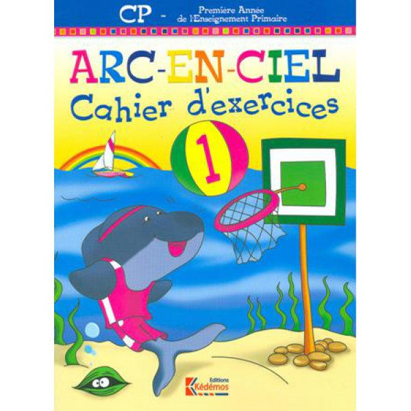 ARC-EN-CIEL  CP CAH D EXERCICES 1