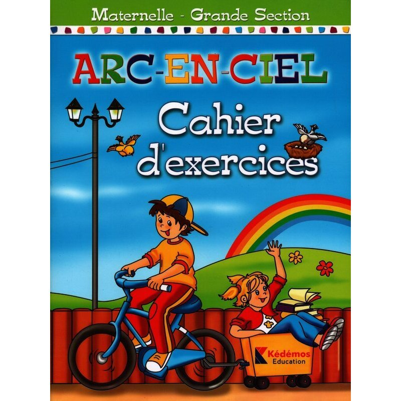 Arc en ciel cahier d 'exercices grande section 001